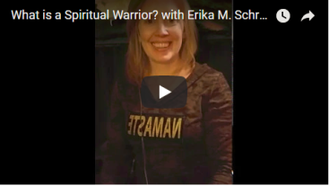 What is a Spiritual Warrior? with Erika M. Schreck